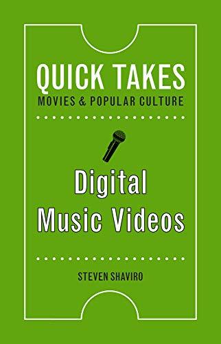 Digital Music Videos (Quick Takes: Movies and Popular Culture) por Steven Shaviro