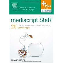 mediscript StaR 20 das Staatsexamens-Repetitorium zur Dermatologie: mit Zugang zur mediscript Lernwelt