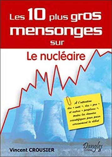 10 mensonges sur le nucléaire