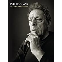Philip Glass: The Comlete Piano Etudes