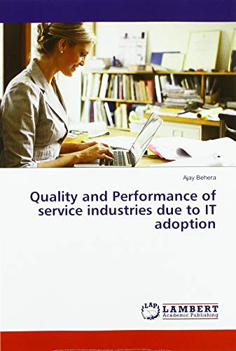 Quality and Performance of service industries due to IT adoption