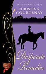 Desperate Remedies (Choc Lit) (Regency Romance Collection Book 3) (English Edition)