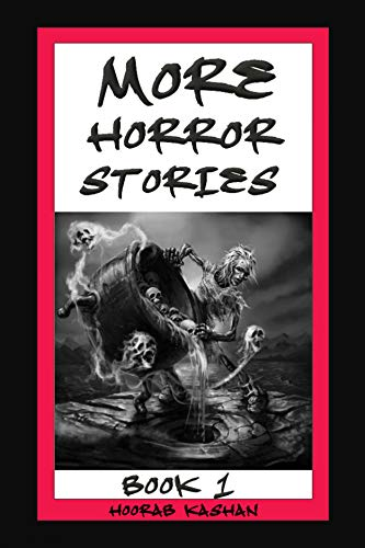 More Horror Stories : Book 1; one of the top Collections of More horror short stories for Kids & Adults… book cover