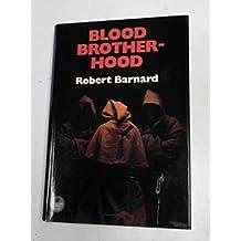 Blood Brotherhood (The diamond jubilee collection)
