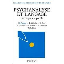 PSYCHANALYSE ET LANGAGE. Du corps à la parole, 3ème édition 1995