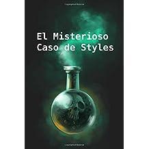 El Misterioso Caso de Styles: The Mysterious Affair at Styles (Spanish edition)