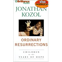 Ordinary Resurrections: Children in the Years of Hope