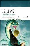 Scarica Libro La sedia d argento Le cronache di Narnia 6 (PDF,EPUB,MOBI) Online Italiano Gratis