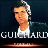 Master Serie : Daniel Guichard  - Edition remasterisée avec livret
