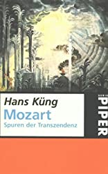 Mozart: Spuren der Transzendenz