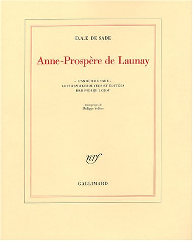 Anne-Prospère de Launay: «L'amour de Sade»