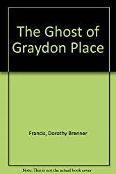 The Ghost of Graydon Place