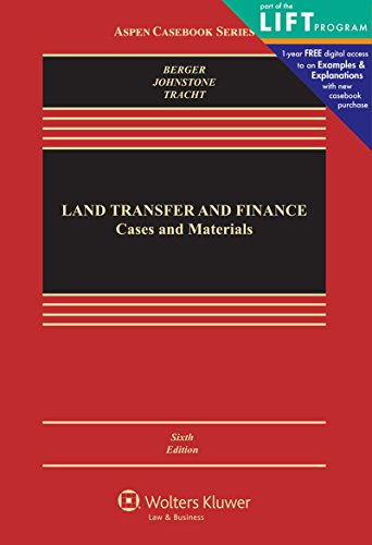 Land Transfer and Finance: Cases and Materials (Aspen ()