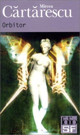 Orbitor (Folio Science Fiction) par Mircea Cartarescu