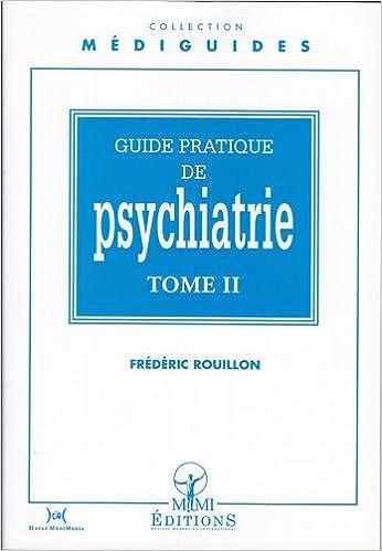 Pdf Téléchargement Gratuit Ebooks Guide Pratique De Psychiatrie