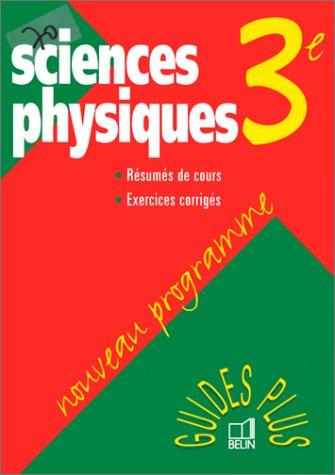 Sciences physiques, 3e. Nouveau programme