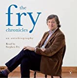 [The Fry Chronicles: A Memoir] (By: Stephen Fry) [published: October, 2010] - Stephen Fry