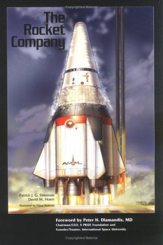 The Rocket Company (Library of Flight) por Patrick J. G. Stiennon