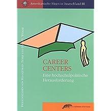 Career Centers: Eine hochschulpolitische Herausforderung