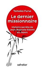 Le dernier missionnaire par Tomoko Furui