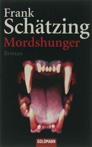 Goldmann Verlag Mordshunger: Roman