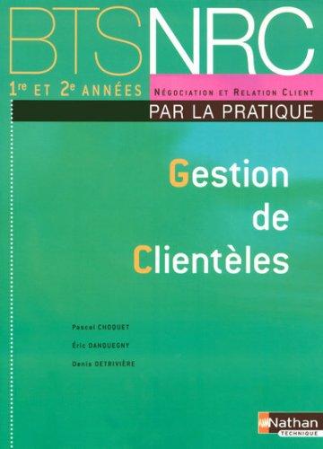 GESTION DE CLIENTELES BTS NRC