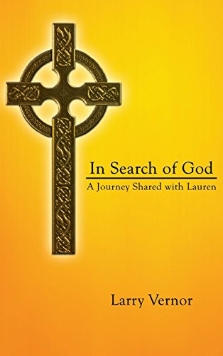 In Search of God: A Journey Shared with Lauren