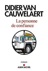 La Personne de confiance par Didier Van Cauwelaert