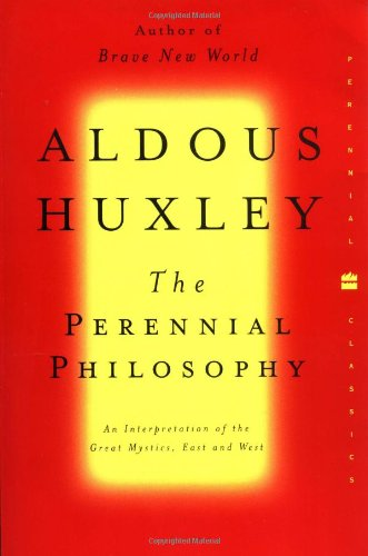 The Perennial Philosophy (Perennial Classics)