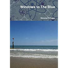 Windows to The Blue