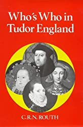Who's Who in Tudor England (Who's Who in British History) (Who's Who in British History S.)