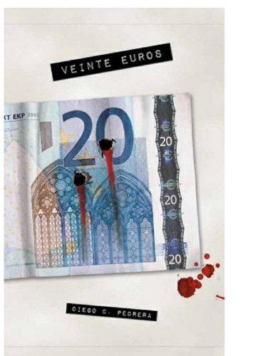 Veinte Euros por Diego C. Pedrera