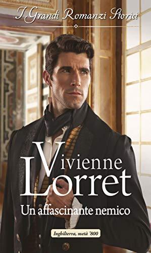Vivienne Lorret - Disavventure e matrimoni vol. 03, Un affascinante nemico (2019)