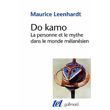 Do Kamo: La personne et le mythe dans le monde mélanésien