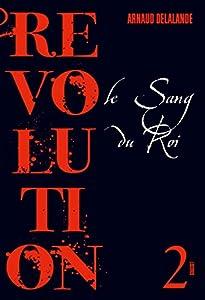 """Afficher """"Révolution n° 2 Le sang du roi"""""""