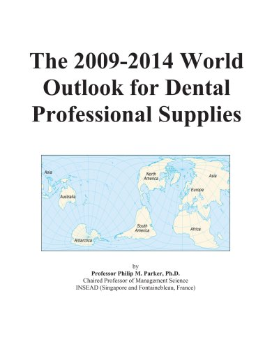The 2009-2014 World Outlook for Dental Professional Supplies