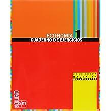 Economía. 1 Bachillerato. Colección hacia la universidad: cuaderno de ejercicios - 9788467534245