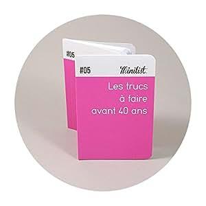 """Carnet Minilist """"Les trucs à faire l'année de mes..."""" couleur rose"""