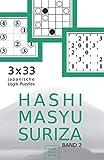 Hashi Masyu Suriza Band 2: 3 x 33 japanische Logik-Puzzles für unterwegs und zu Hause (Rätsel im Taschenbuch-Format, B