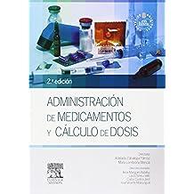Administración De Medicamentos Y Cálculo De Dosis (+ StudentConsult) - 2ª Edición