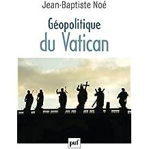 Géopolitique du Vatican : La puissance de l'influence