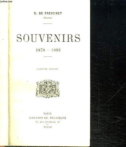 Souvenirs 1878-1893 par Freycinet C. de