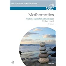 IB Mathematics: Discrete Mathematics: For Exams from 2014 (OSC IB Revision Guides for the International Baccalaureate Diploma)
