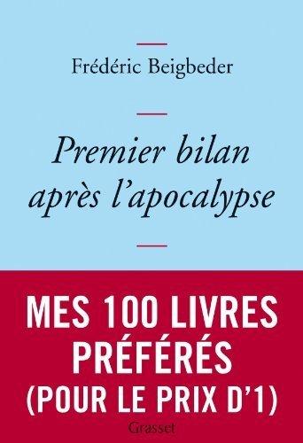 Premier bilan après l'apocalypse de Beigbeder. Frédéric (2011) Broché