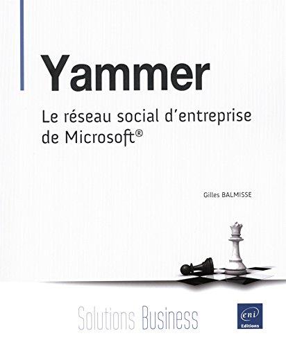 Yammer - Le réseau social d'entreprise de Microsoft® par Gilles BALMISSE