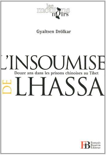 L'insoumise de Lhassa