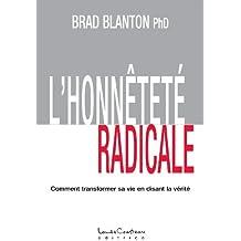 L'HONNÊTETÉ RADICALE (French Edition)