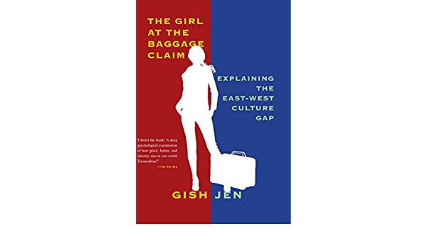 The Girl at the Baggage Claim  Explaining the East-West Culture Gap ... bd2c21849