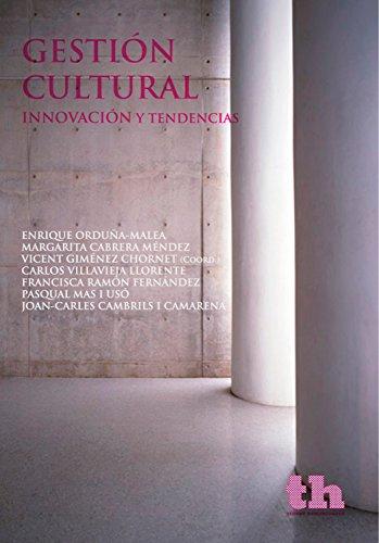 Gestión cultural: Innovación y Tendencias (Plural nº 1) por Enrique Orduña-Malea