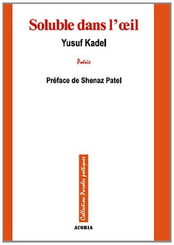 Soluble dans l'oeil par Yusuf Kadel
